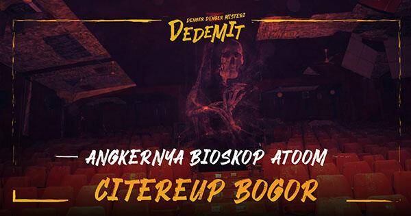 Angkernya Bioskop Atoom Citereup Bogor