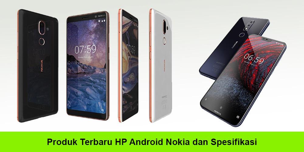 Berbagai Produk HP Android Nokia Terbaru Serta ...