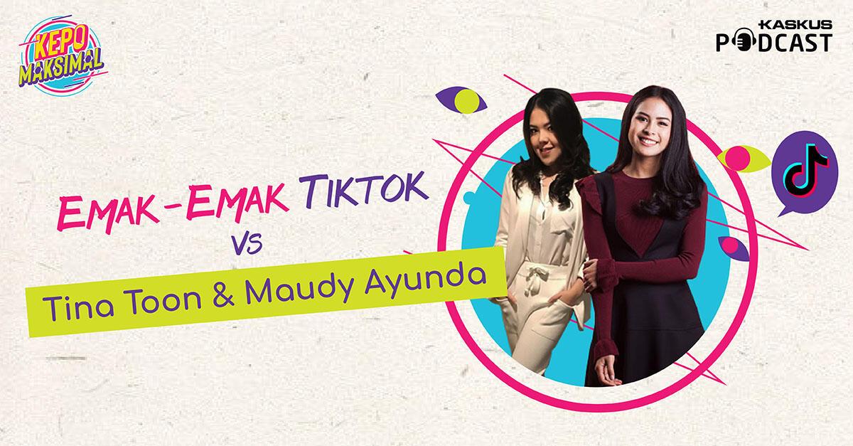 Emak-Emak Tiktok VS Tina Toon & Maudy Ayunda