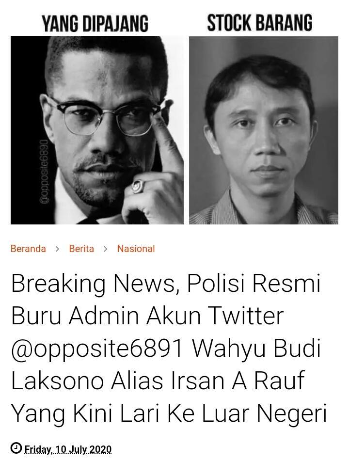 Polisi Resmi Buru Admin Akun Twitter @opposite6890 Yang Kini Lari Ke Luar Negeri