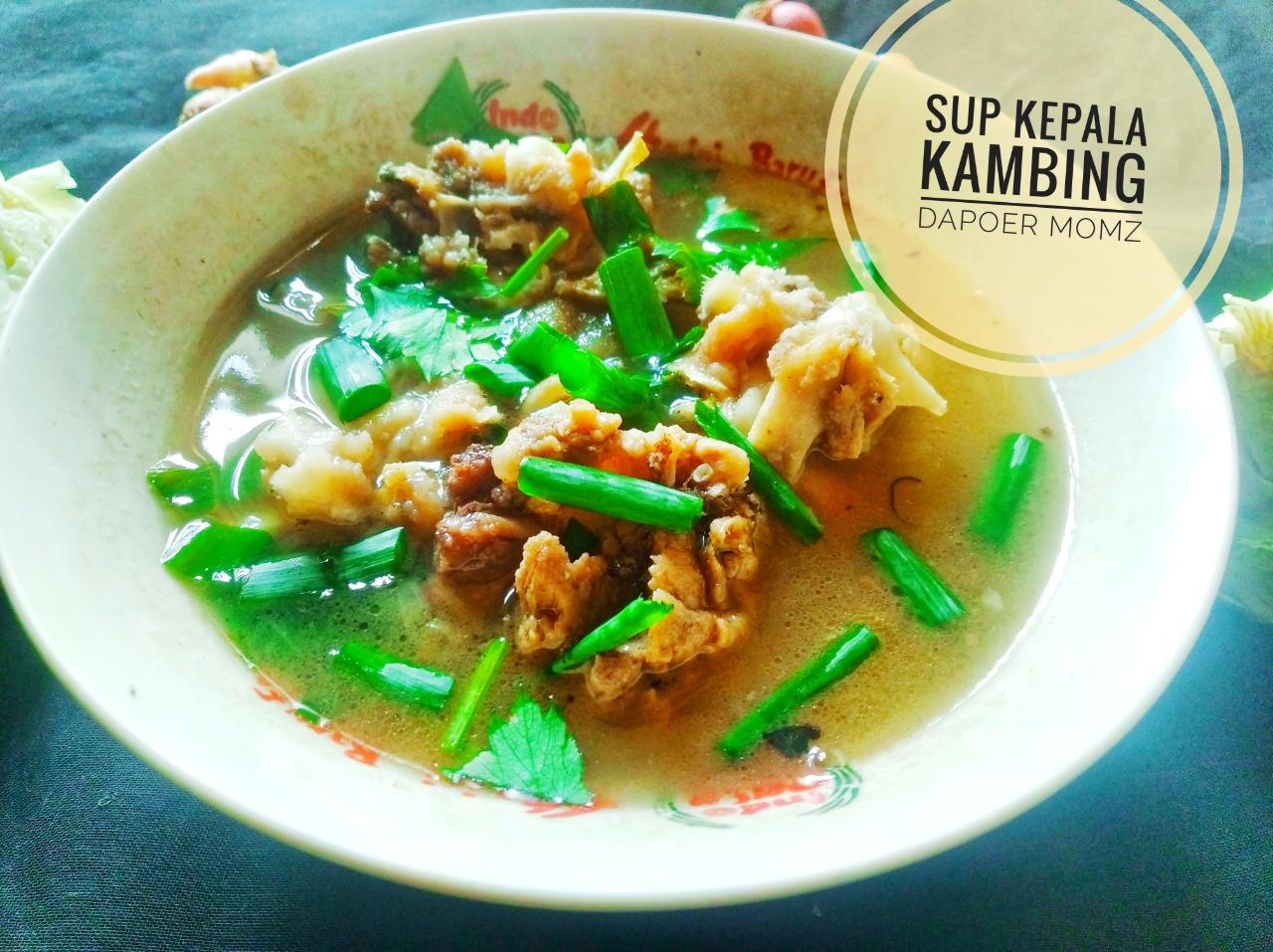 Sup Kepala Kambing, Kuliner Lain Di Hari Raya Selain Sate Yang Wajib Dicoba!