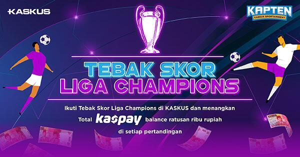 Nonton Lanjutan Liga Champions, Paling Seru Sambil Ikutan Tebak Skor!