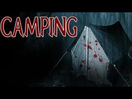 "HORROR - ""CAMPING"""