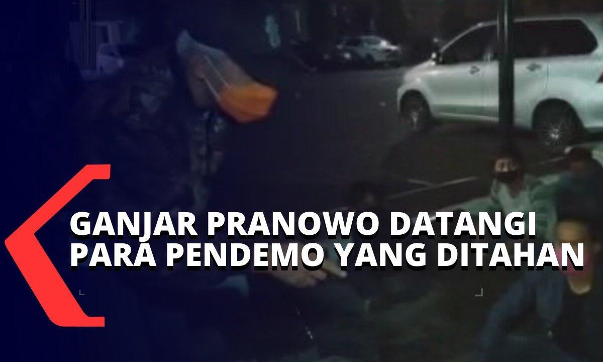 Berujung Ricuh, Ganjar Pranowo Datangi Pendemo yang Ditahan