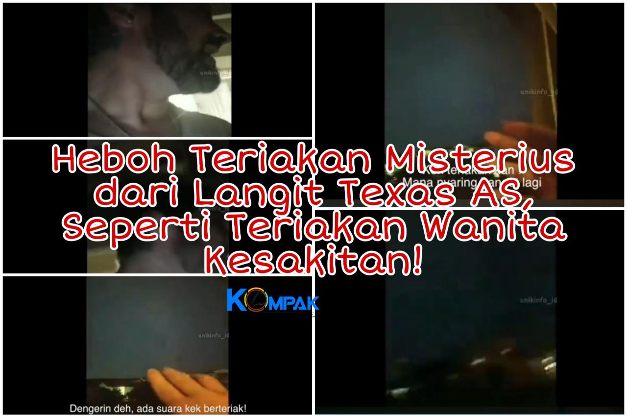 Heboh Teriakan Misterius dari Langit Texas AS, Seperti Suara Wanita Kesakitan!