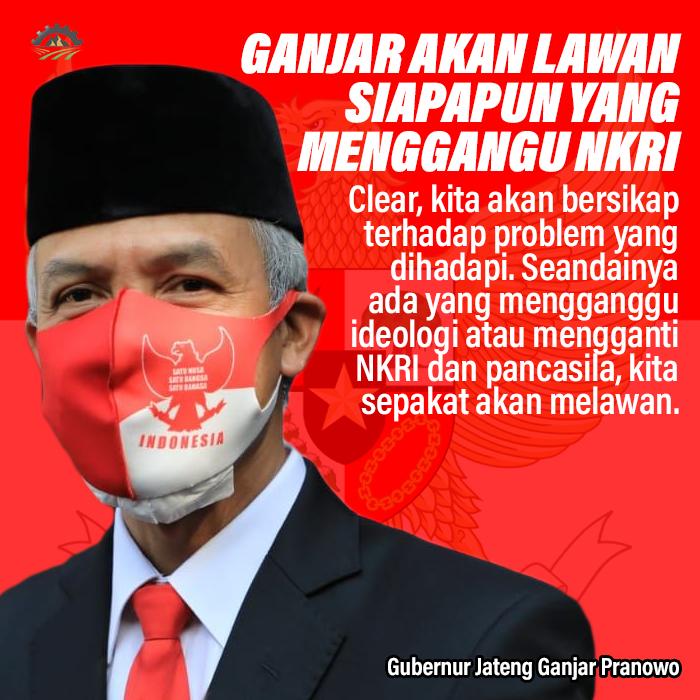 Ganjar Pranowo Akan Lawan Siapa pun yang Berani Mengganggu NKRI