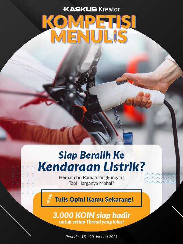 Siapkah Indonesia dengan Hadirnya Kendaraan Listrik?Tulis Opinimu, Bonus Koin Menanti