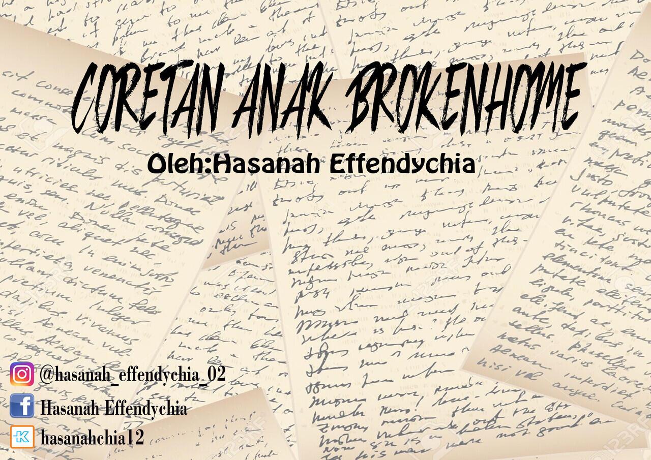 CORETAN ANAK BROKENHOME (PART 1)