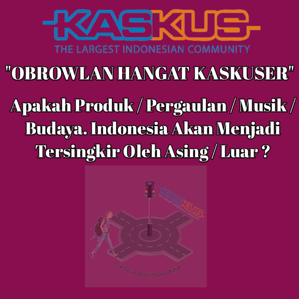 OBROLAN ! Apakah Warga Indonesia Tidak Bisa Menciptakan Style Sendiri ?