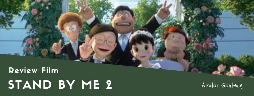 [REVIEW] Stand by Me Doraemon 2, Sukses Bikin Emosi Campur Aduk