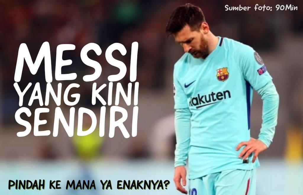 Setelah Messi's Last Dance di Barcelona, ke Mana Sebaiknya Ia Pergi?