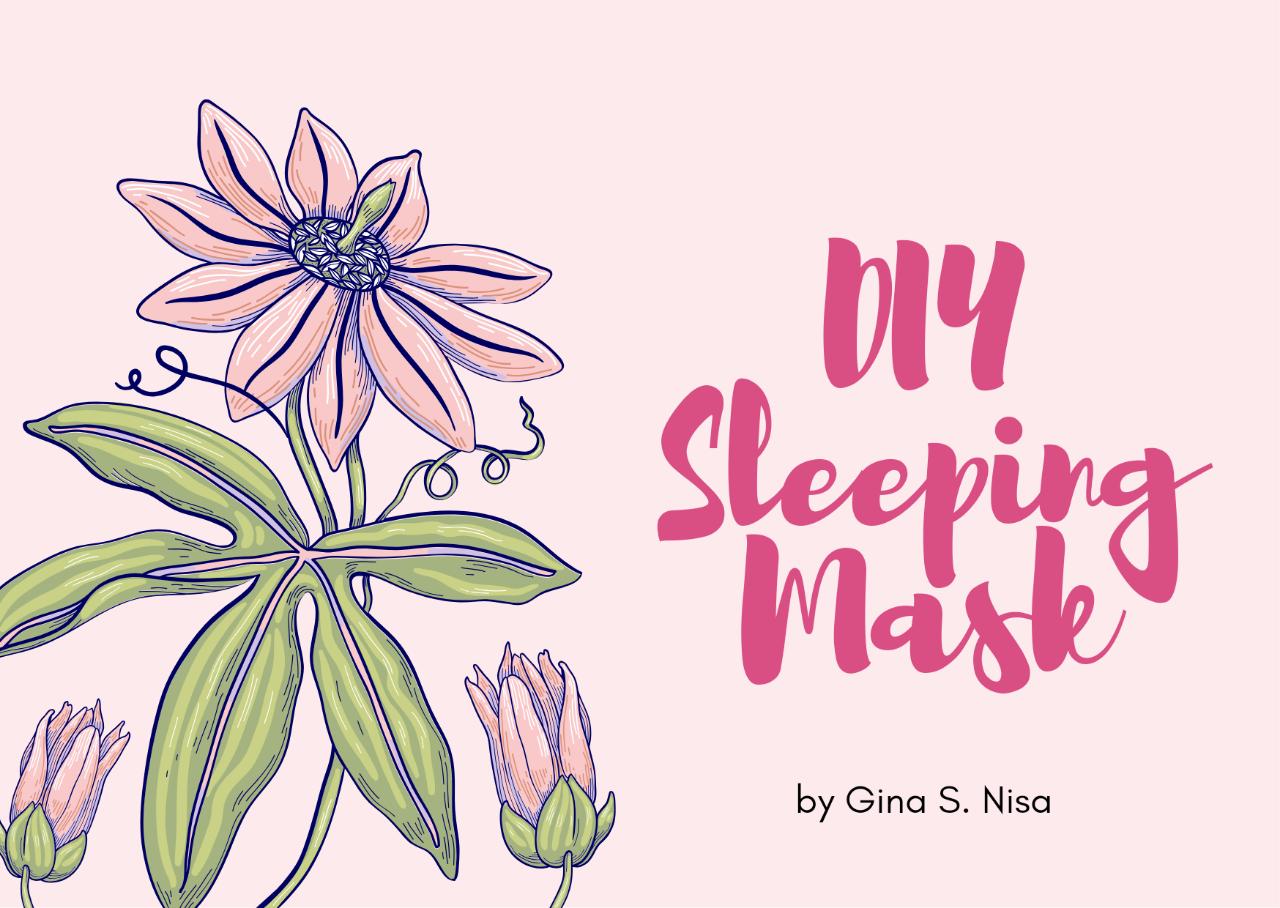 DIY Sleeping Mask Ini Akan Menutrisi Kulit Wajahmu Semalaman! Yakin Mau Diskip?
