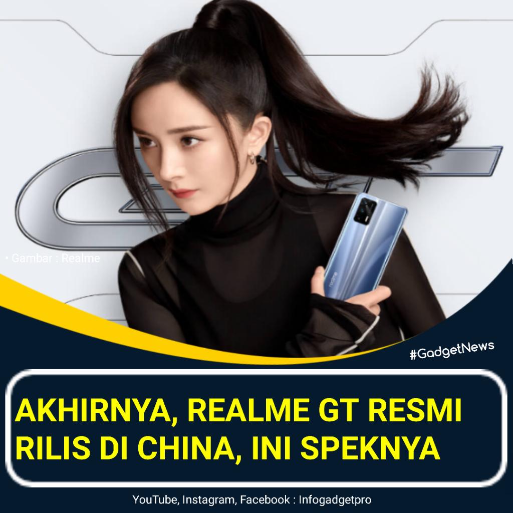 Akhirnya Realme GT Resmi Rilis Di China, Ini Speknya