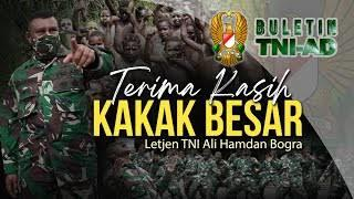 Terima Kasih Kakak Besar Letjen TNI Ali Hamdan Bogra