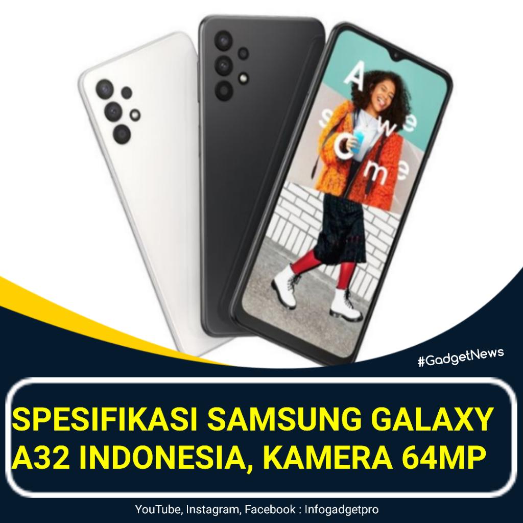 Samsung Galaxy A32 Akhirnya Diperkenalkan Di Indonesia