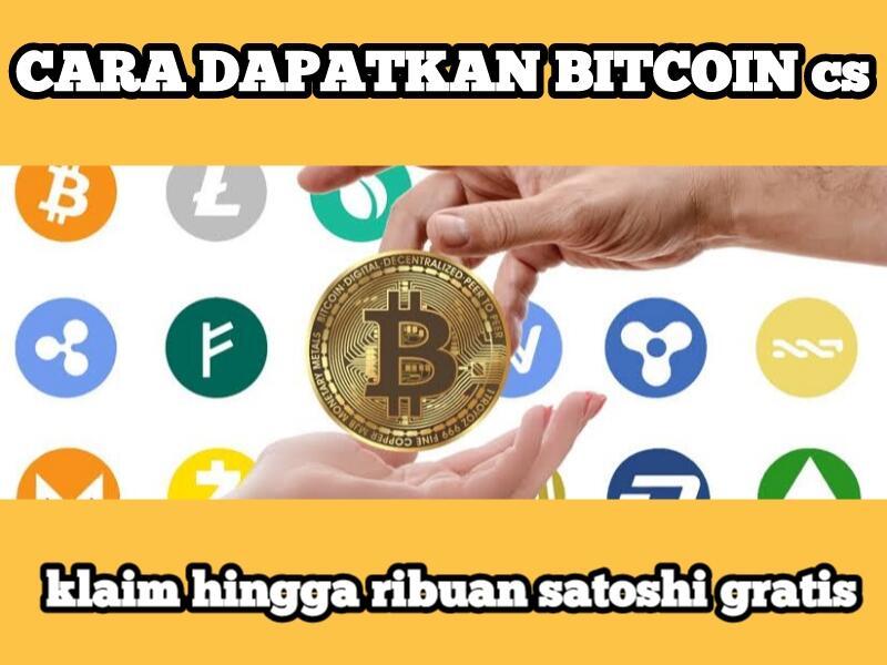 1001 Cara Dapatkan Bitcoin dkk, Sekali Klaim Langsung Dapat Ribuan Satoshi Gratis