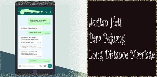 Long Distance Marriage : Komunikasi itu Vital Meski Sebatas Virtual