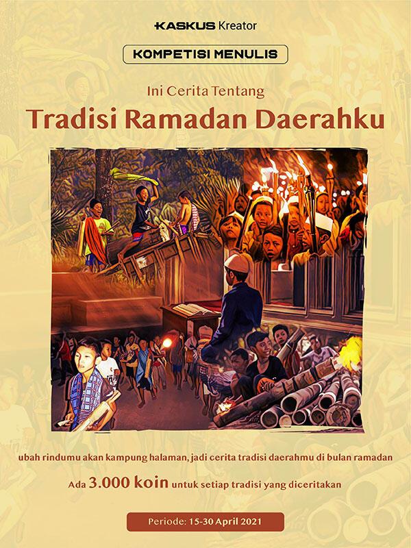 Raih Berkah di Ramadhan! Yuk Ceritakan Tradisi Ramadhan Daerahmu. Ada Bonus Koin Loh!