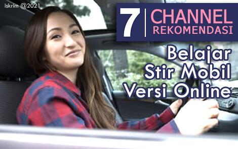 7 Channel Rekomendasi Belajar Stir Mobil Online Gratis Paling Mudah (Versi Ane)