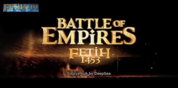 Bingung Weekend Saat Ramadhan Mau Ngapain?Nonton Film Battle Of Empire Fetih 1453