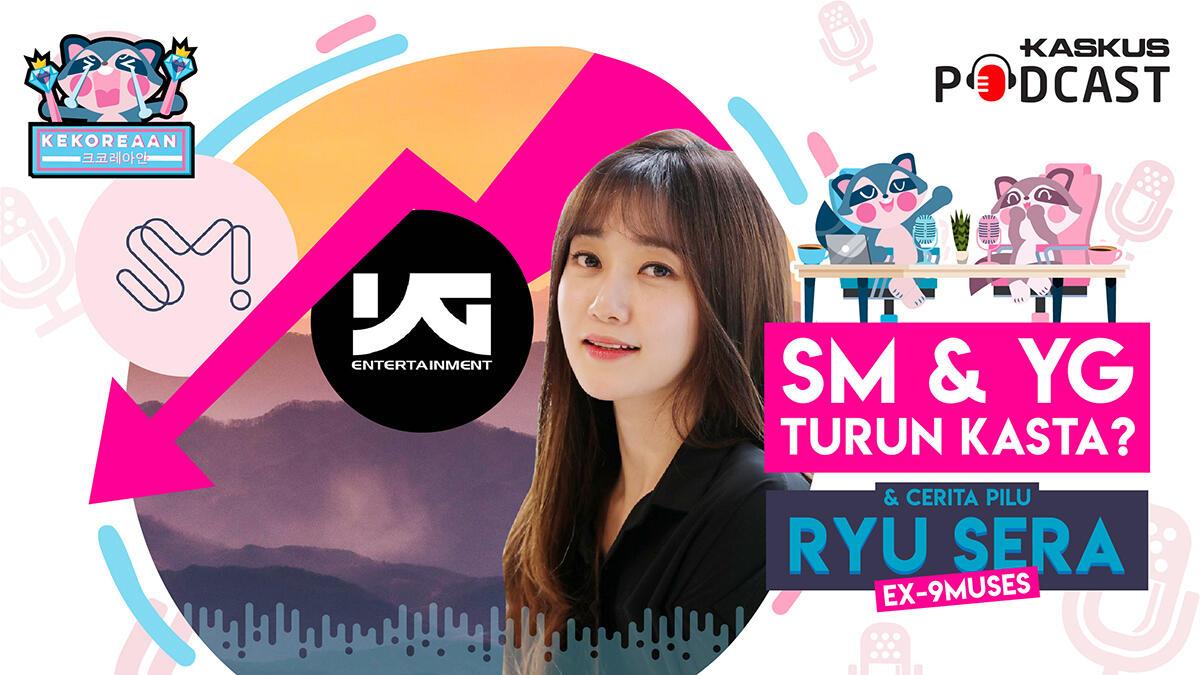 SM dan YG Turun Kasta Hingga Member Girlgroup Spill Kisah yang Bikin Heboh Netizen!