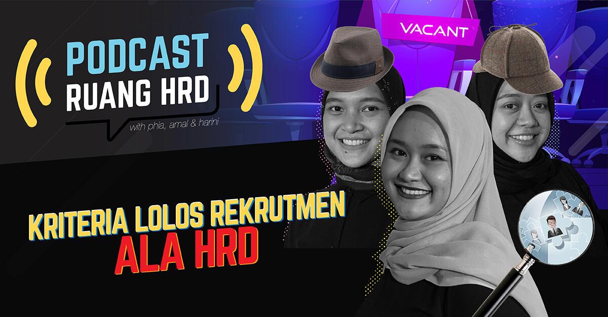 Mau Lolos Rekrutmen Kerja? Ini DIa Tipsnya dari HRD!