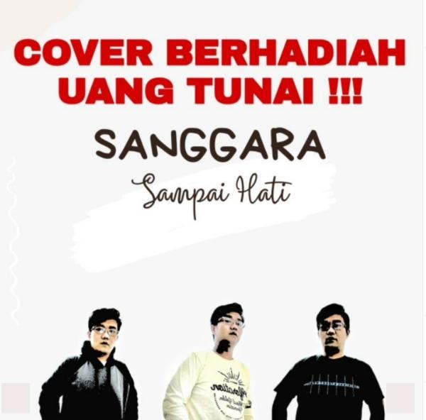 Lomba Cover Lagu Sampai Hati dari Sanggara Berhadiah Uang Tunai