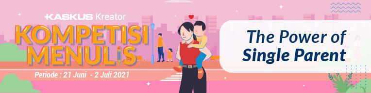 Single Parent Terhebat Bagi Ane adalah Bapak Sekaligus Abang dan Sahabat Ane