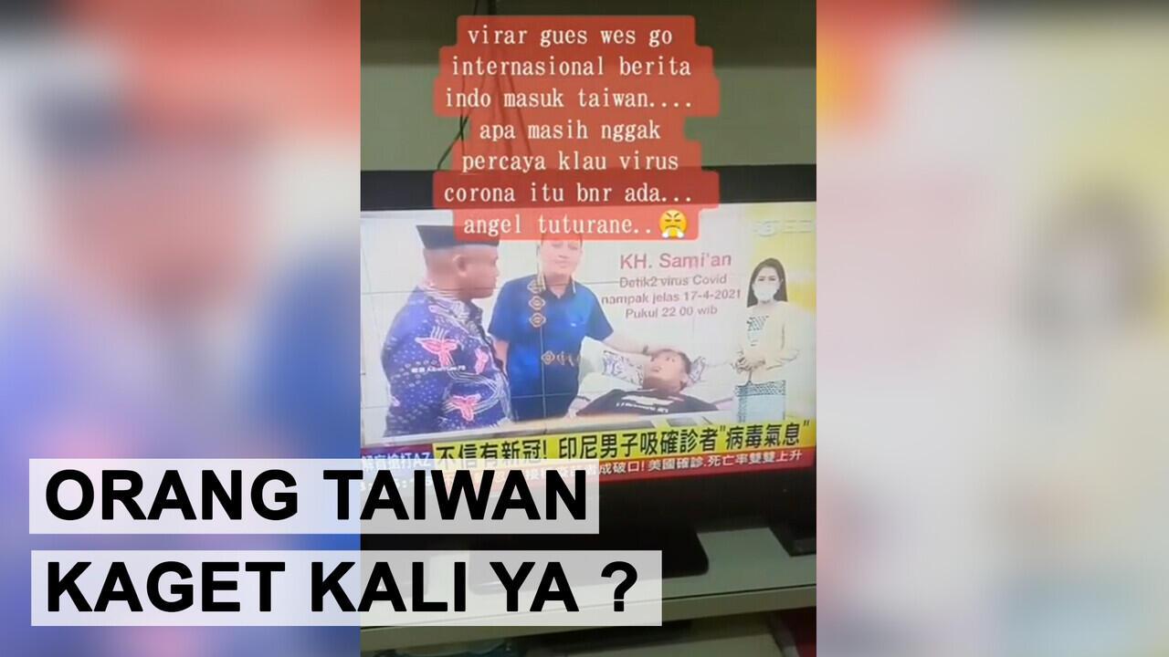Go International, Video Viral Hirup Nafas Pasien Covid-19 Diberitakan di Media Taiwan