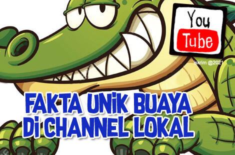 7 Fakta Unik Diungkap Oleh Para Youtuber Lokal Tentang Buasnya Hewan Buaya, Hii..