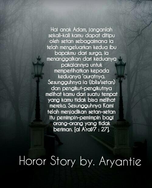 """Ngecaprak (Horor Real Story) """"Kisah Horor Nyata Ane Dan Orang Sekitar"""""""