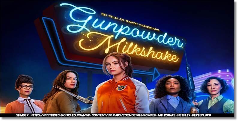 Aksi Lima Wanita Tangguh dalam Film Gunpowder Milkshake (2021)