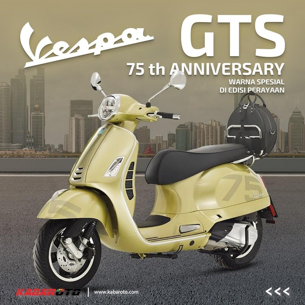 Vespa Primavera Dan GTS Ada Versi 75th Anniversary