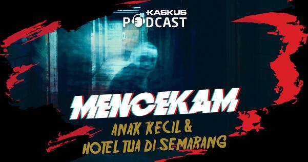 Anak Kecil Misterius di Hotel Tua Semarang