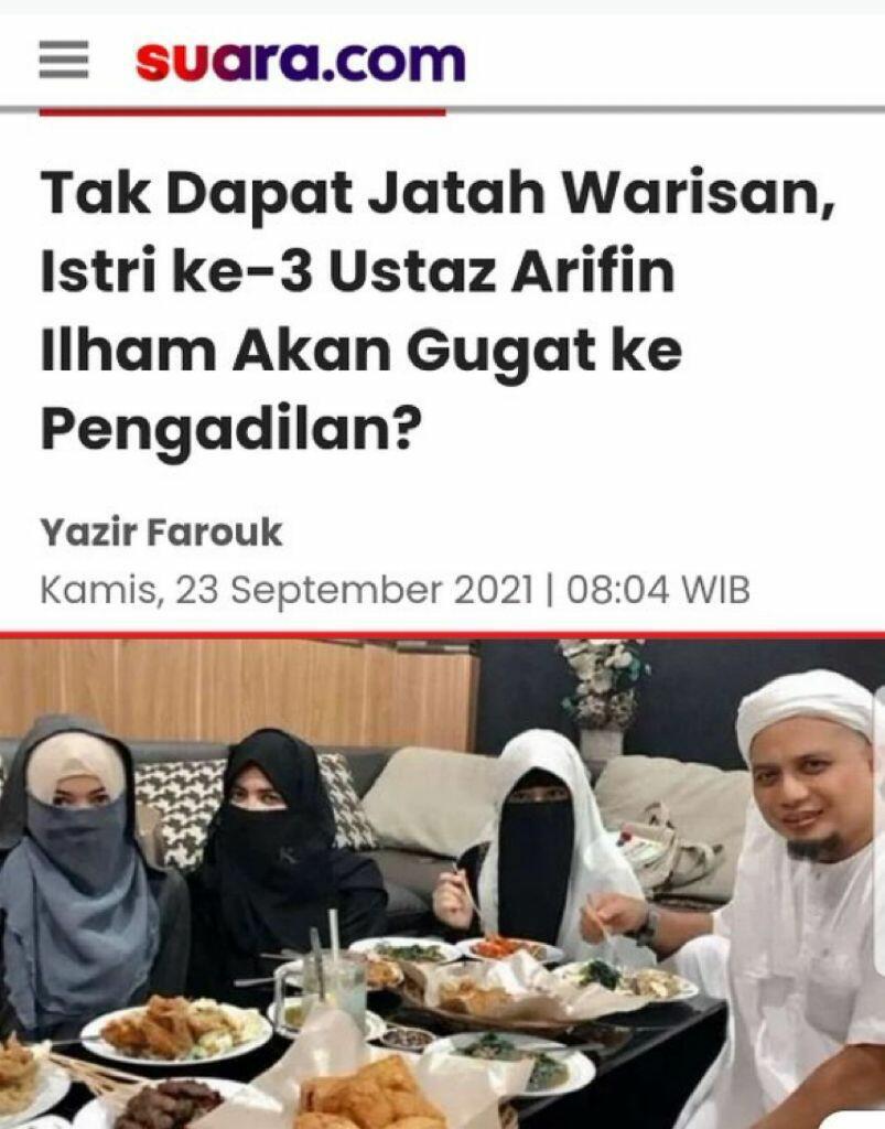 Tak Dapat Jatah Warisan, Istri ke-3 Ustaz Arifin Ilham Akan Gugat ke Pengadilan?