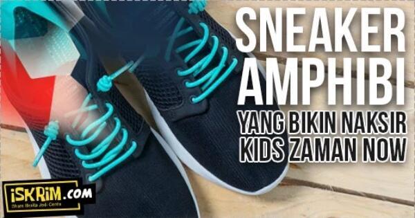 jadi-pengen-sneaker-amphibi-ini-bikin-naksir-kids-zaman-now