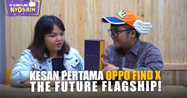 kesan-pertama-oppo-find-x-the-future-flagship