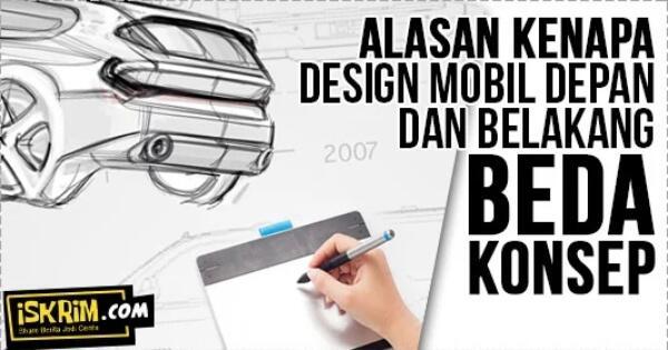 inikah-alasanya-kenapa-konsep-desain-mobil-depan-belakang-tidak-matching