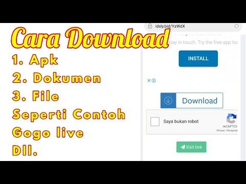 Cara Download Apk, File, Dokumen, Lagu, Video, Seperti Gogo