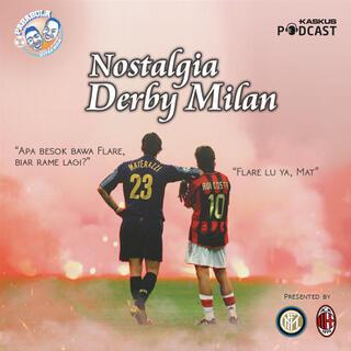 Nostalgia Derby Milan