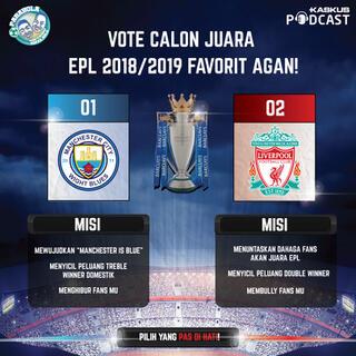Vote Calon Juara EPL 2018/2019 Favorit Agan!