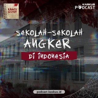 Sekolah - Sekolah Angker di Indonesia