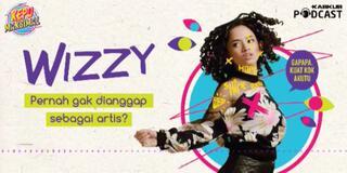 Wizzy ; Pernah Gak Dianggap Sebagai Artis?