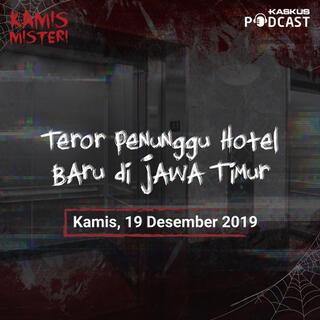 Teror Penunggu Hotel Baru di Jawa Timur