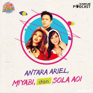 Antara Ariel, Miyabi, dan Sola Aoi