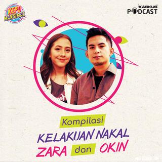 Kompilasi Kelakuan Nakal Zara dan Okin