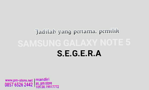 Langka, SAMSUNG GALAXY NOTE 5