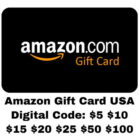 Amazon.com Gift Card US $5 $10 $15 $20 $25 $50 $100