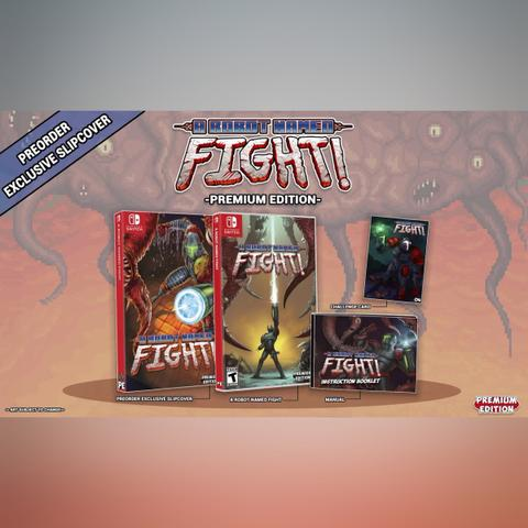 Preorder (DP) - A Robot Named Fight! Premium Edition (Switch)
