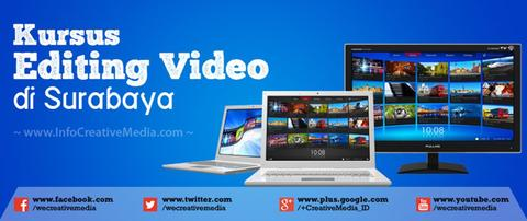 Pelatihan Multimedia Editing Video Surabaya Barat